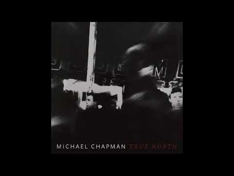 "Michael Chapman - ""It's Too Late"" (Official Audio) Mp3"