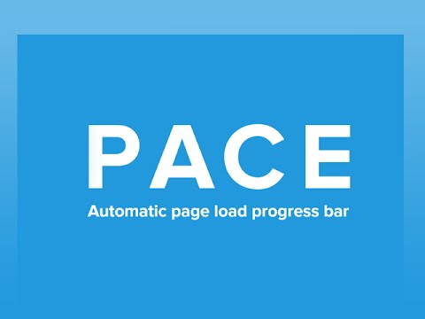 PACE.js - Seitenaufbau verstecken mit Progress Bars [JavaScript Libraries]