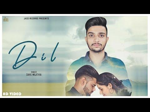 Dil   (Full HD)   Sahil Majithia   New Punjabi Songs 2019   Latest Punjabi Songs 2019   Jass Records