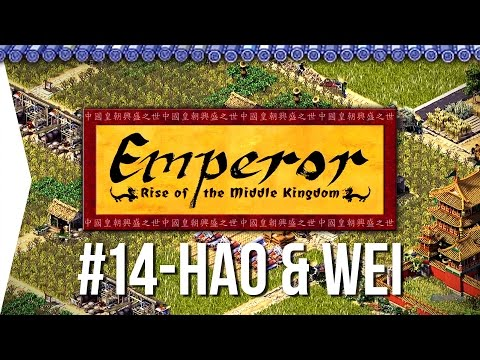 Emperor ► Mission 14 Hao & Wei - [1080p Widescreen] - Let's Play Game