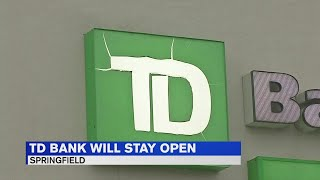 TD Bank branch in Springfield to remain open, amend hours