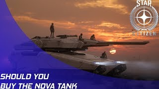 Star Citizen: Should you buy the Tumbril Nova Tank?