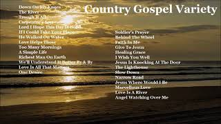 Country Gospel Variety - Down On My Knees, Faith In Me and more by Various Artists