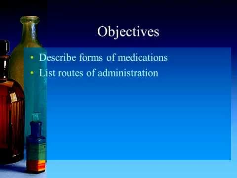 Forms of Medications Narrated