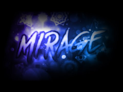 MIRAGE [Extreme Demon] By Golden And More | Geometry Dash 2.11