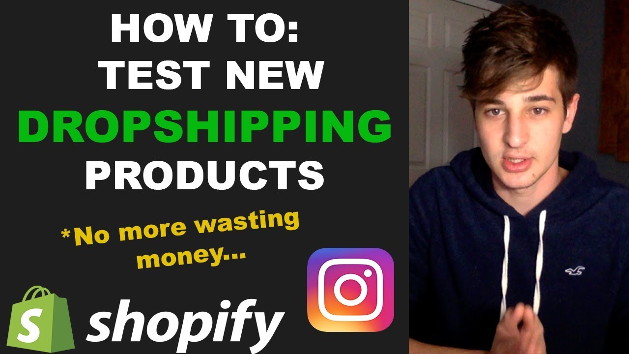 How To Test Shopify Products For Drop-shopping - Easiest Strategy