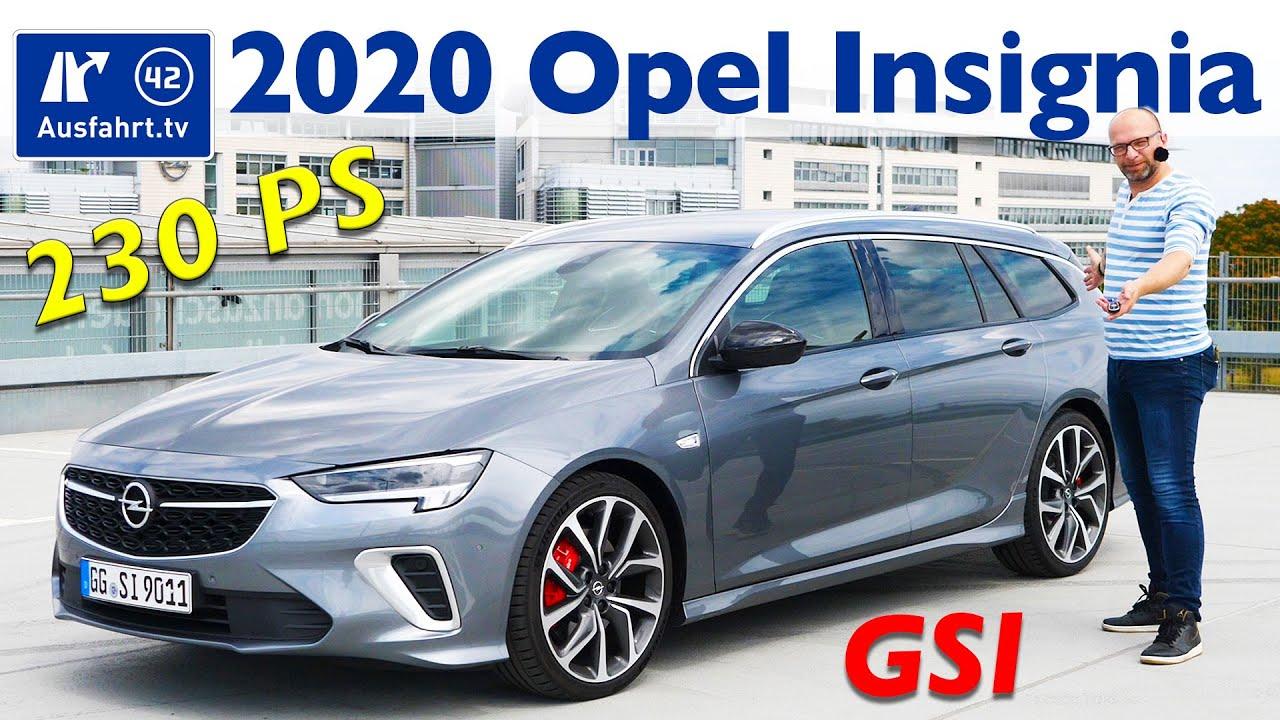 2020 Opel Insignia Sports Tourer Gsi Kaufberatung Test Deutsch Review Fahrbericht Ausfahrt Tv Youtube