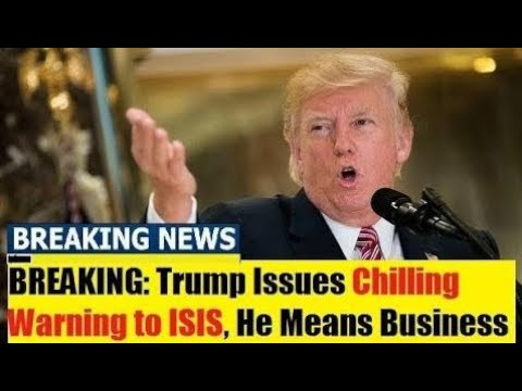Breaking News Today 11/5/17, Trump Issues Chilling Warning to IS*IS, Pres Trump Latest News Today