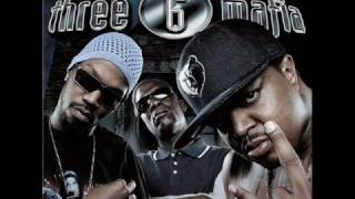 Three 6 Mafia - Gettin Fucked Up