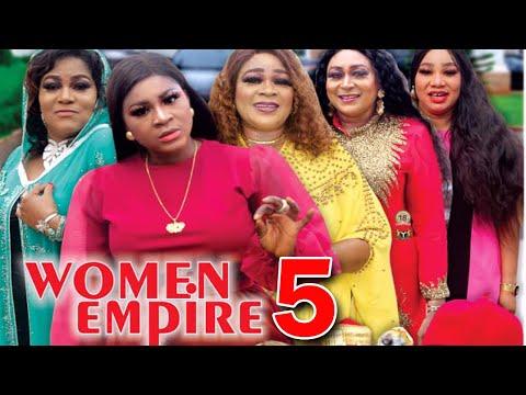 WOMEN EMPIRE (SEASON 5) - Destiny Etiko New Movie 2021 Latest Nigerian Nollywood Movie