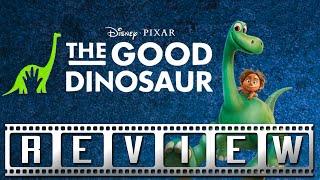 The Good Dinosaur: A Film Rant Movie Review