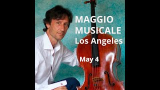 Maggio Musicale in Los Angeles with Antonio Lysy: First Video Concert