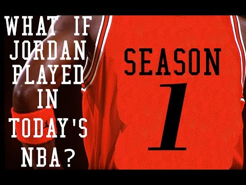 What if Jordan Played in Today