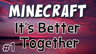 Minecraft - It's Better Together - Part 1 (Co-op Puzzle Map) thumbnail