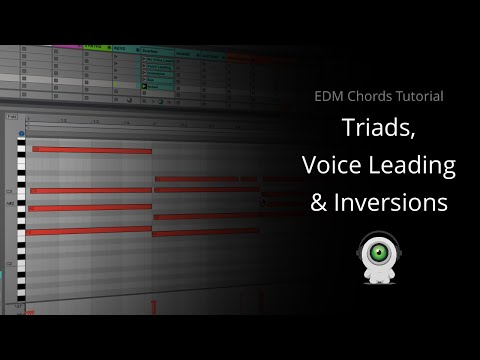 EDM Chords Tutorial - Triads, Voice Leading & Inversions