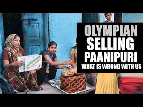 Olympian selling paanipuri- whats wrong with us