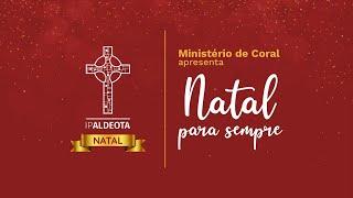 Culto de Natal - Cantata Natal Pra Sempre - (25/12/2020)