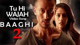Gambar cover Arijit Singh TU HI WAJAH new song BAAGHI2