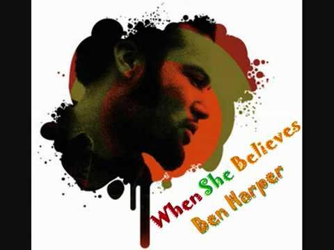 Ben Harper _ When She Believes