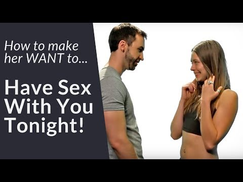 How To Make Her WANT To Sleep With You  |  5 Simple Steps To Get A Girl In Bed