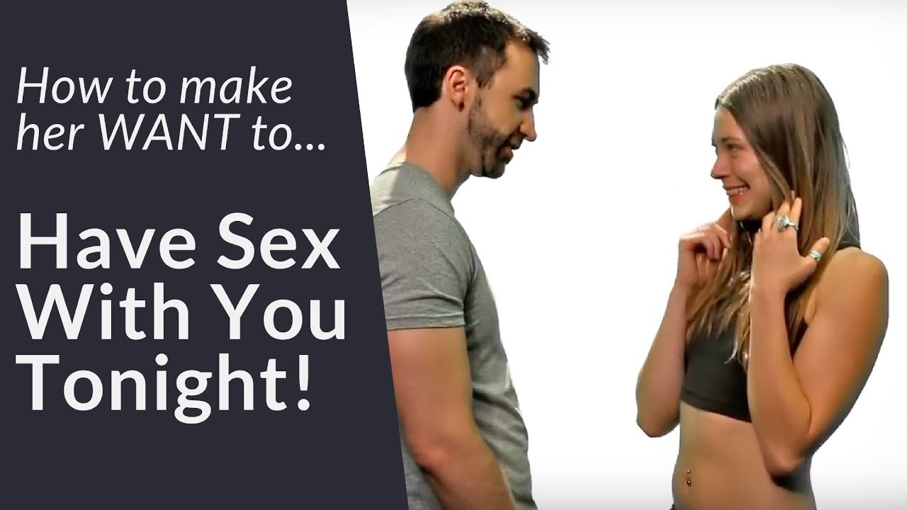 How to make woman want sex