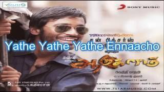 Yathe Yathe Aadukalam Dhanush Tapsee G V  Prakash Kumar Snehan Lyrics video HD mp3