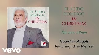 Plácido Domingo, Idina Menzel - Guardian Angels