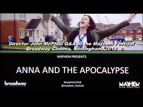 Anna and the Apocalypse - Director John McPhail Interview at the Mayhem Festival. Mp3