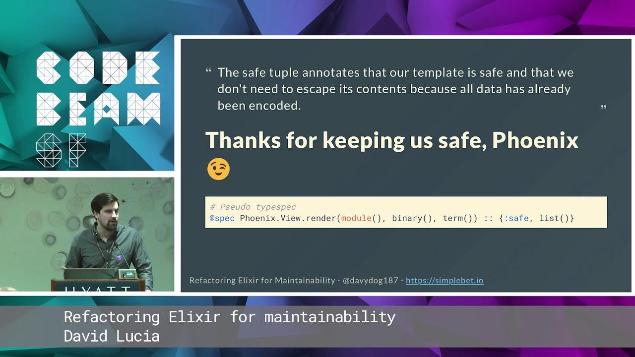 David Lucia - Refactoring Elixir for maintainability | Code BEAM SF 19