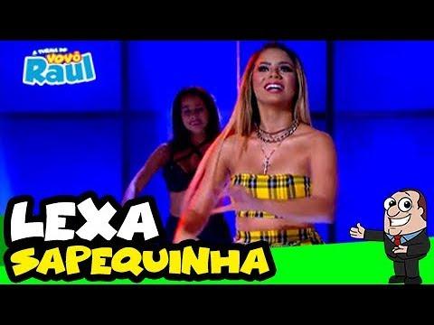 """LEXA -  """"Sapequinha""""  PROGRAMA RAUL GIL"""