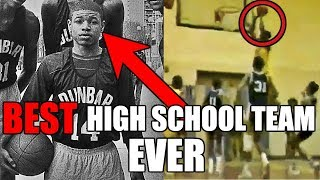 The BEST High School Basketball Team In Basketball History