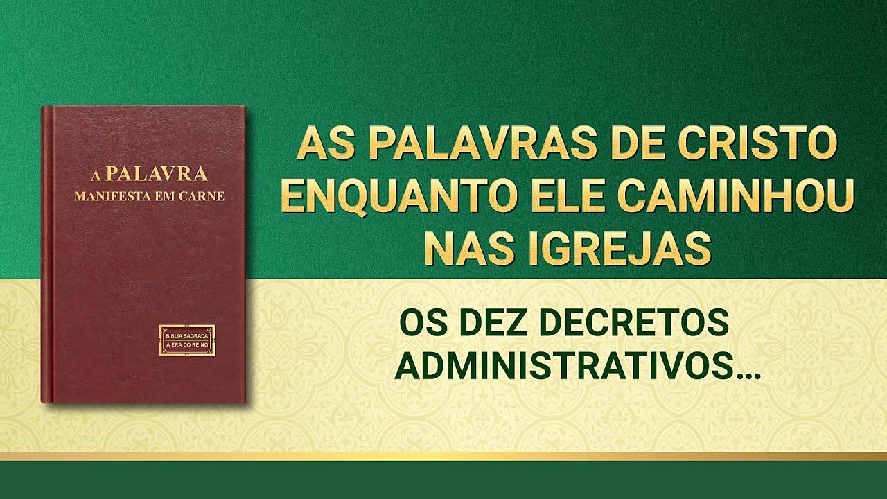 """Palavra de Deus """"Os dez decretos administrativos que devem ser obedecidos pelo povo escolhido por Deus na Era do Reino"""""""