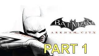 Batman Arkham City gameplay walkthrough part 1 intro