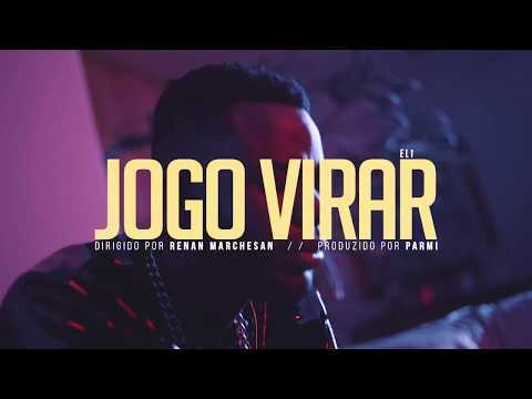EL1 - O JOGO VIRAR (Clipe Oficial)