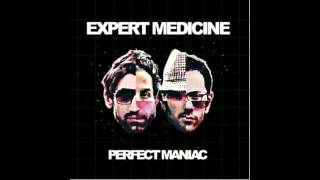 Expert Medicine - A Spaceship In The Backyard