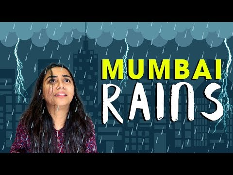 Mumbai Rains : Things that are said during Monsoons | Mostlysane