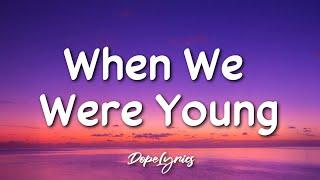 Sophia Annello Ft. Nico Annello - When We Were Young (Lyrics) 🎵