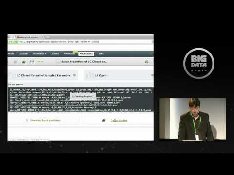Machine Learning to predict low risk loans by BigML - POUL PETERSEN at Big Data Spain 2014