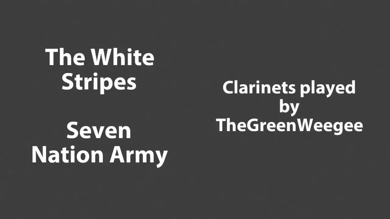 White Stripes--Seven Nation Army   Clarinet and Audacity