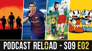 Podcast Reload: S09E02 -RDRII, PES 2018, Everybody