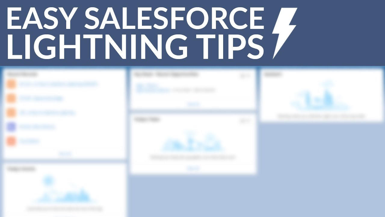 13 Easy Salesforce Lightning Tips That Will Please Salespeople (2019)