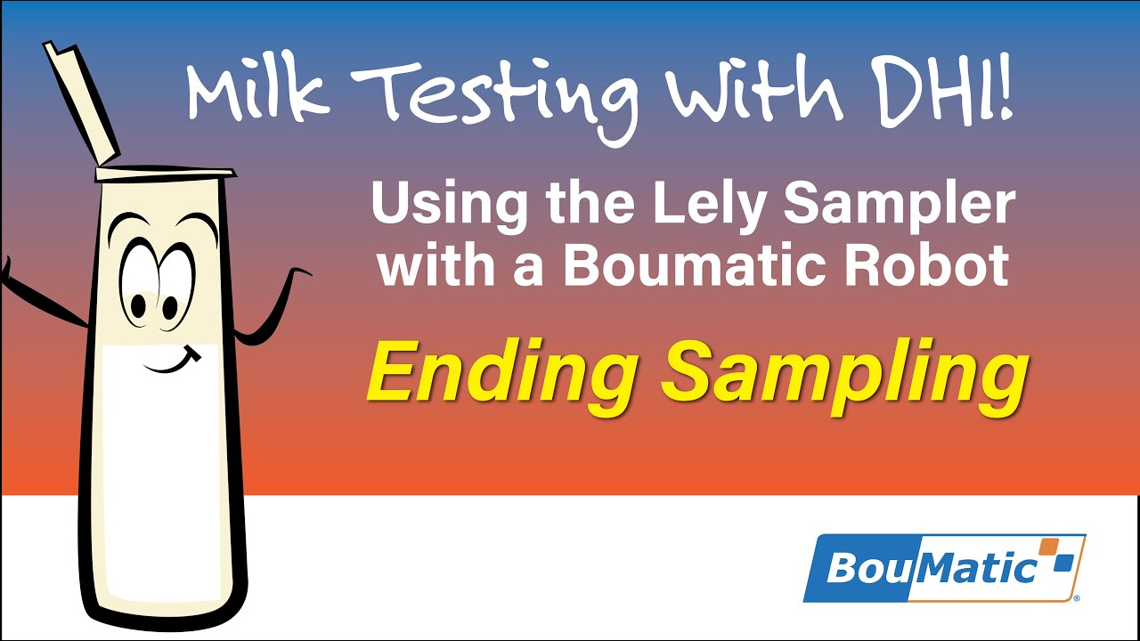 Download Milk Sampling with the Boumatic Robot: How to End the Sampling Session