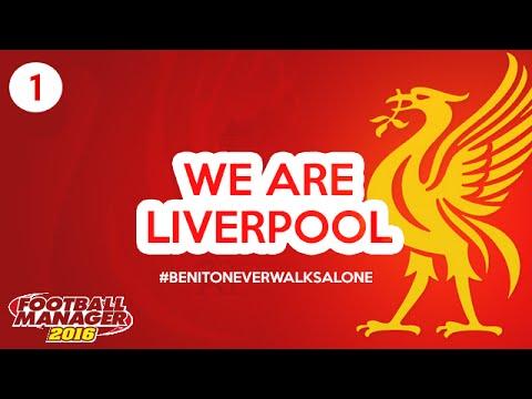 FM16 - We Are Liverpool  | S01 E01
