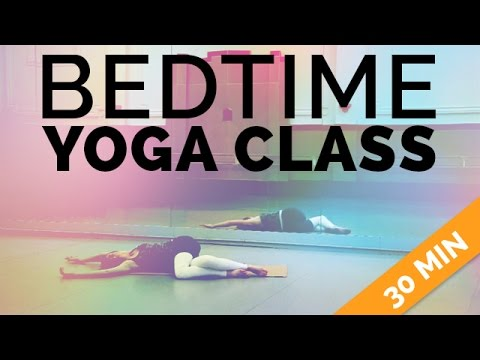 bedtime yoga yoga sequence for sleep 30min connect w
