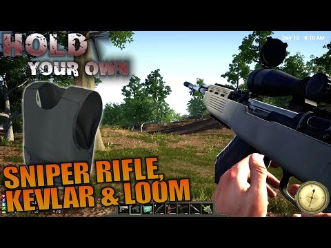 SNIPER RIFLE, KEVLAR & LOOM | Hold Your Own | Let's Play Gameplay | S01E10