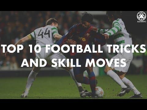 Top 10 Greatest Football Skill Moves • 2018