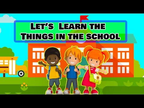 Let's  Learn The Things In The School SL Kids TV