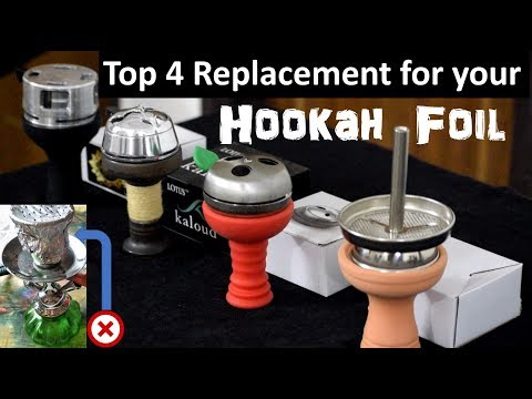 Top 4 Kalouds that Replace your Hookah Foil | Full Info | Review | Setup
