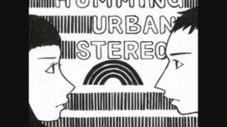Humming Urban Stereo - Insomnia