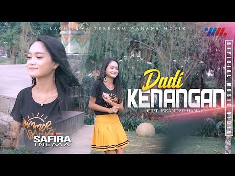 SAFIRA INEMA | DADI KENANGAN [Official Music Video] Lagu Jawa Terbaru Wahana Musik